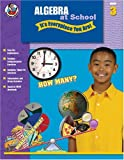 Algebra at School, Carson-Dellosa Publishing Staff, 0768225116