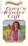Love's Tender Gift (Heartsong Presents, #125)