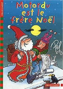 """Afficher """"Motordu est le frère Noël"""""""