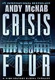 Crisis Four, Andy McNab, 0345428072