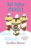 Hot Fudge Murder (A Lickety Splits Mystery Book 2)
