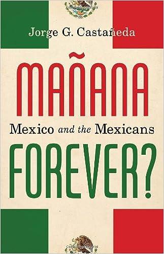 Como Descargar Libros En Manana Forever?: Mexico And The Mexicans Bajar Gratis En Epub
