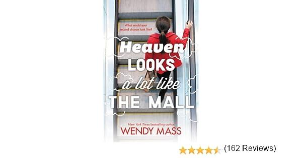 Amazon heaven looks a lot like the mall ebook wendy mass amazon heaven looks a lot like the mall ebook wendy mass kindle store fandeluxe Choice Image