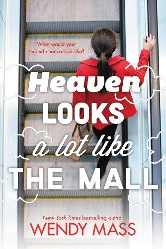 Amazon heaven looks a lot like the mall ebook wendy mass heaven looks a lot like the mall by mass wendy fandeluxe Gallery