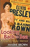 Looking Back to See, Maxine Brown, 1557287902