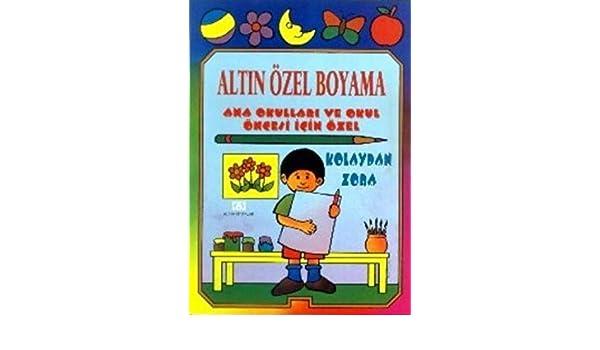 Altin Ozel Boyama 1 Ural Akyuz Kolektif 9789754056259 Amazon