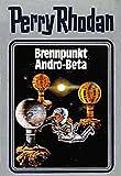 Perry Rhodan 25. Brennpunkt Andro-Beta (Perry Rhodan Silberband)