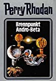 Perry Rhodan, Bd.25, Brennpunkt Andro-Beta