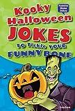 Kooky Halloween Jokes to Tickle Your Funny Bone (Funnier Bone Jokes)