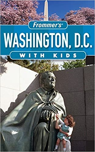 with Kids Frommers Washington D.C