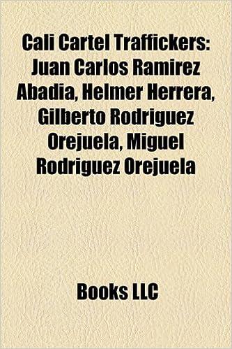 Cali Cartel Traffickers: Juan Carlos Ramirez Abadia, Helmer ...
