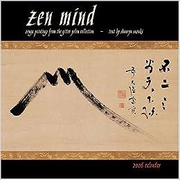 zen mind 2006 calendar
