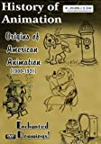 History of Animation Origins of American Animation