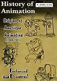 History of Animation Origins of American Animation