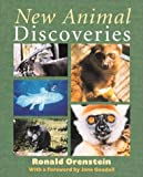 New Animal Discoveries, Ronald Orenstein, 0761322744