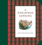 A Christmas Longing, Joni Eareckson Tada, 1576730247