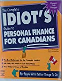 Complete Idiot's Guide to Personal Finance for Canadians (The Complete Idiot's Guide)