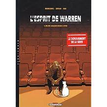ESPRIT DE WARREN T04 : ENCORE QUELQUES HEURES À VIVRE