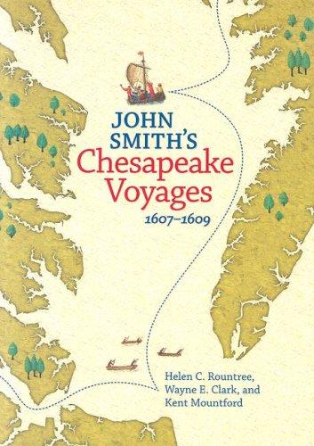 John Smith's Chesapeake Voyages,