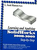 Learning and Applying SolidWorks 2008-2009 Step by Step
