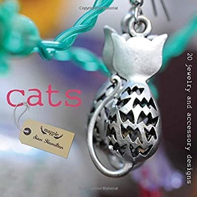 Cats: 20 Jewelry and Accessory Designs (Magpie) by Sian Hamilton (2015-03-10)