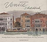 Venice Sketchbook, Fabrice Moireau, 0312334583