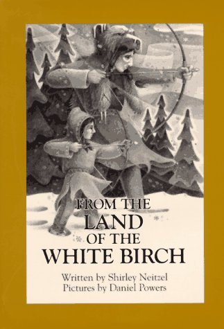 From the Land of the White Birch