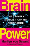 img - for BRAIN POWER: THE 12-WEEK MENTAL TRAINING PROGRAMME book / textbook / text book