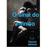 O sinal do Infinito (Portuguese Edition)