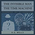 The Invisible Man and The Time Machine | H. G. Wells