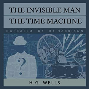 The Invisible Man and The Time Machine Audiobook