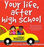 Your Life, after High School, Laura Jeanne Hammond, 0975292609
