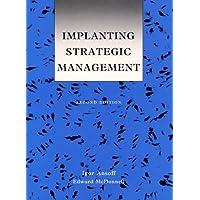 Implanting Strategic Management