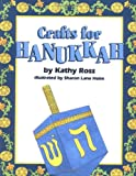 Crafts for Hanukkah, Kathy Ross, 0761300783