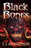 Black Bones, E. E. Richardson, 178112101X