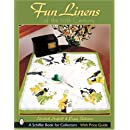 Fun Linens & Handkerchiefs of the 20th Century (Schiffer Book for Collectors)