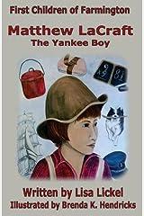 The Yankee Boy: Matthew LaCraft (First Children of Farmington) Paperback