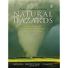Natural Hazards: Earth's Processes as Hazards, Disasters and Catastrophes, Third Canadian Edition (3rd Edition)