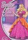 Barbie, Tome 4 : Le Palais de Diamant par Michel