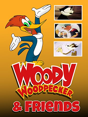 Woody Woodpecker & Friends]()