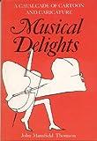 Musical Delights, John M. Thompson, 0500013438