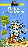 Ratus et le poisson fou par Jeanine Guion
