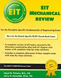 EIT Mechanical : For the Discipline Specific Fundamentals of Engineering Exam, Polentz, Lloyd M. and Hamelink, Jerry L., 1576450392