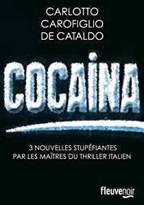 Cocaina par Carlotto