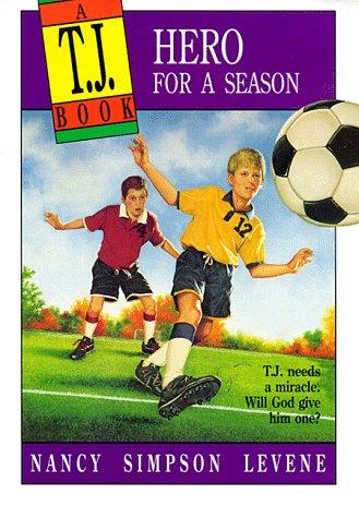 Hero for a Season (A T.J. Book)