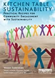 img - for Kitchen Table Sustainability: Practical Recipes for Community Engagement with Sustainability book / textbook / text book