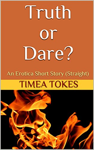 Truthordare erotic story remarkable, very