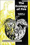 The Ecology of Fire (Cambridge Studies in Ecology)