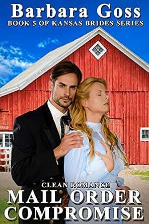 Mail Order Calamity: Kansas Brides Series, Book 4