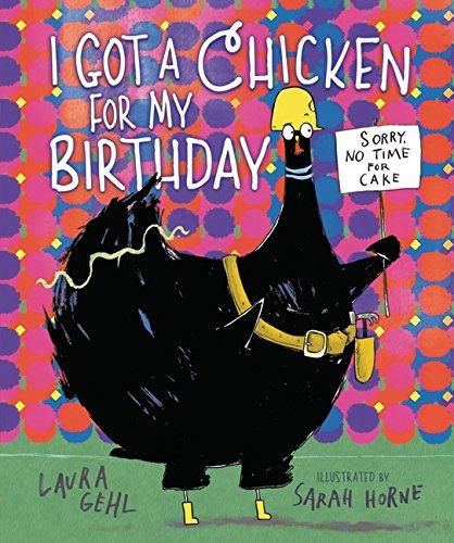 I Got a Chicken for My Birthday pdf epub